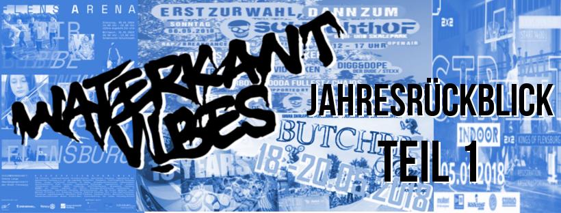 Jahresrückblick 2018 / Teil: 1